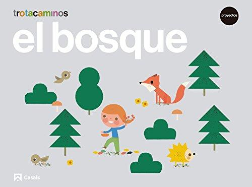 El bosque 5 años Trotacaminos por Ana María Guillen Hernández