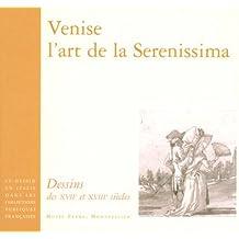 Venise, l'art de la Serenissima : Dessins des XVIIe et XVIIIe siècles