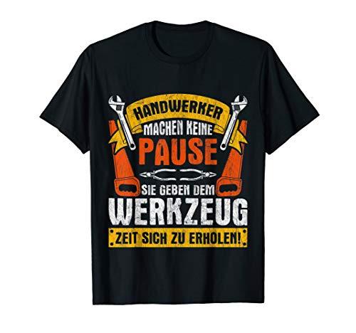 Handwerker Sprüche T-Shirt von Mechanic-Tee