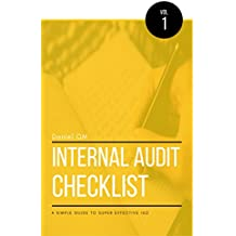 Internal Audit Checklist: A Simple Guide to Super Effective ISO (English Edition)