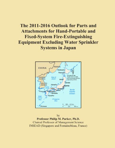 The 2011-2016 Outlook for Parts and Attachments for Hand-Portable and Fixed-System Fire-Extinguishing Equipment Excluding Water Sprinkler Systems in Japan -