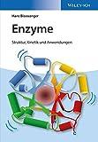 Enzyme: Struktur, Kinetik und Anwendungen
