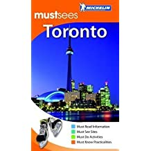 [Toronto Must Sees Guide] (By: Cynthia Clayton Ochterbeck) [published: September, 2009]