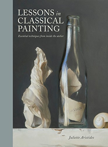 Lessons In Classical Painting por Juliette Aristides