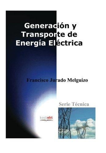 Generación Y Transporte De Energía Eléctrica