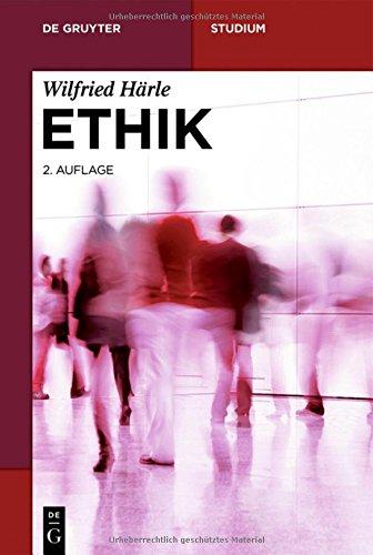 Ethik (De Gruyter Studium)