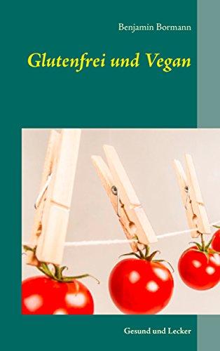 glutenfrei-und-vegan-gesund-und-lecker-german-edition
