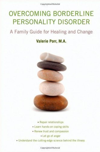 overcoming-borderline-personality-disorder-a-family-guide-for-healing-and-change-by-porr-ma-valerie-