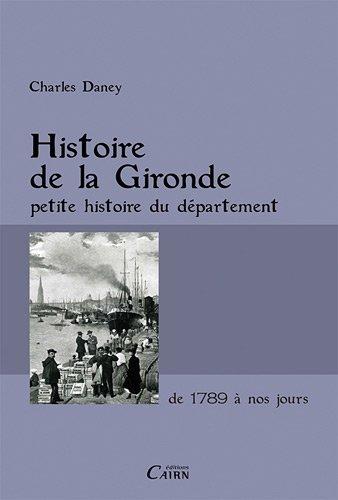 Histoire De La Gironde