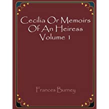 Cecilia Or Memoirs Of An Heiress Volume 1