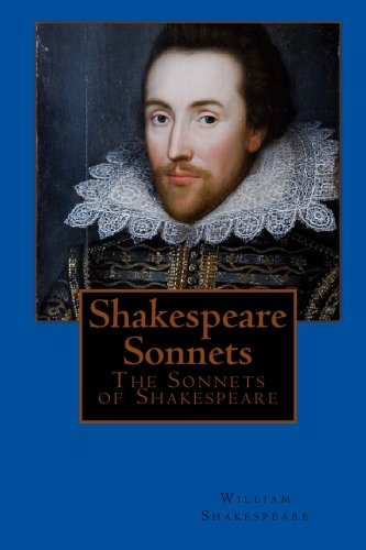 Shakespeare Sonnets: The Sonnets of Shakespeare