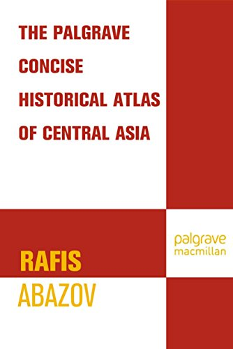 Palgrave Concise Historical Atlas of Central Asia (Palgrave Concise Historical Atlases) (English Edition)