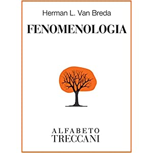 Fenomenologia (Alfabeto Treccani)