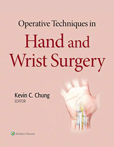 Operative Techniques in Hand and Wrist Surgery (English Edition)