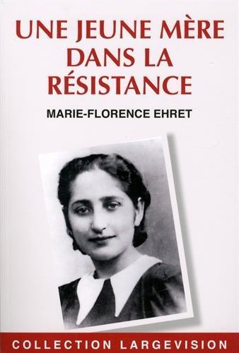 """<a href=""""/node/40421"""">Une jeune mère dans la Résistance</a>"""