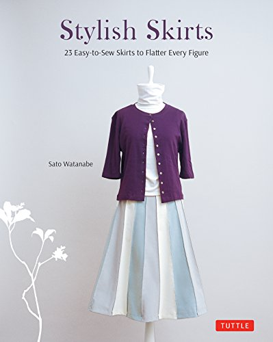 Stylish Skirts: 23 Easy-to-Sew Designs to Flatter Every Figure (English Edition)