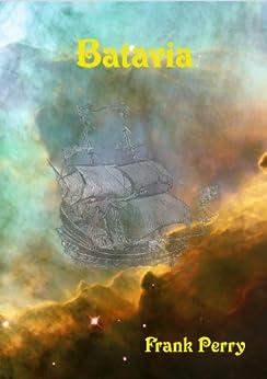 Batavia (Hansa Book 1) (English Edition) de [Perry, Frank]
