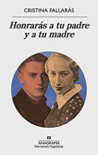 Honrarás a tu padre y a tu madre par Cristina Fallarás