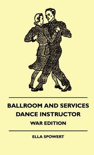 Ballroom And Services Dance Instructor - War Edition por Ella Spowert