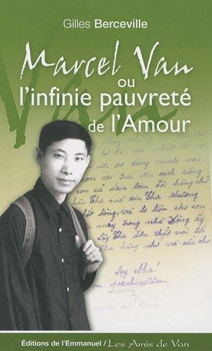 Marcel Van ou l'infini pauvreté de l'Amour par Gilles Berceville
