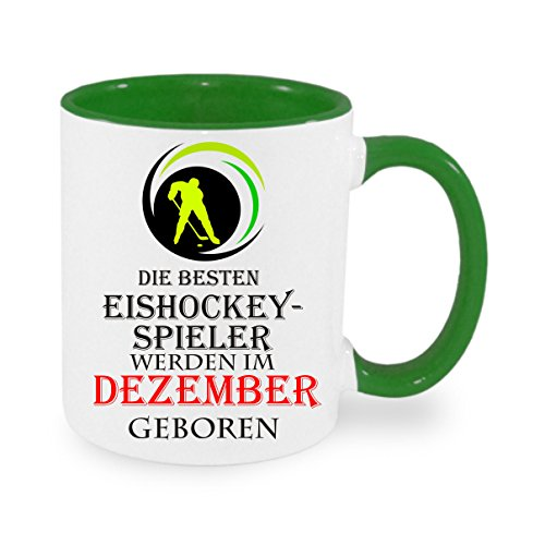 Die besten Eishockey-Spieler werden im Dezember geboren - Kaffeetasse, bedruckte Tasse mit Sprüchen...