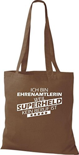 Borsa di stoffa SONO ehrenamtlerin, WEIL supereroe NESSUN lavoro è Marrone chiaro