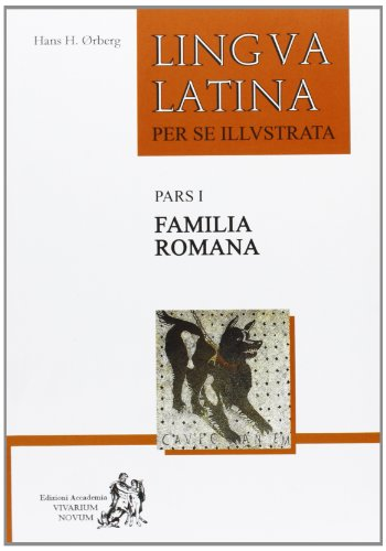 Lingua latina per se illustrata. Familia romana. Con espansione online. Per i Licei e gli Ist. magistrali: 1