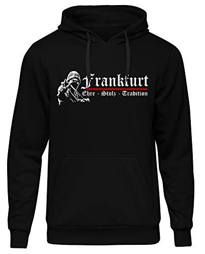 Frankfurt Ehre & Stolz Kapuzenpullover | Hessen | Fussball | Männer | Herren | am Main | Hemd | Ultras | Fanshirt | Trikot (L)