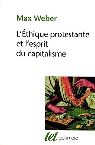 L'thique protestante et l'esprit du capitalisme, suivi d'autres essais
