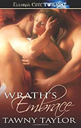 Wrath's Embrace by Tawny Taylor (2010-09-17)