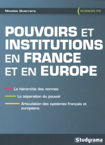 Pouvoirs et institutions en France et en Europe