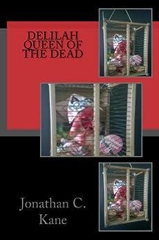 Delilah Queen Of The Dead (English Edition) par [kane, jonathan]