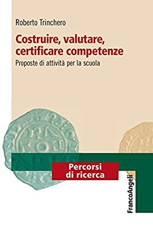 Costruire, Valutare, Certificare Competenze. Proposte Di Attività ...