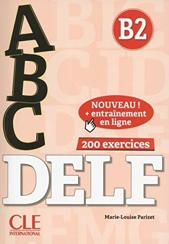 ABC DELF. B2. Corrigés. Per le Scuole superiori. Con espansione online. Con CD-Audio