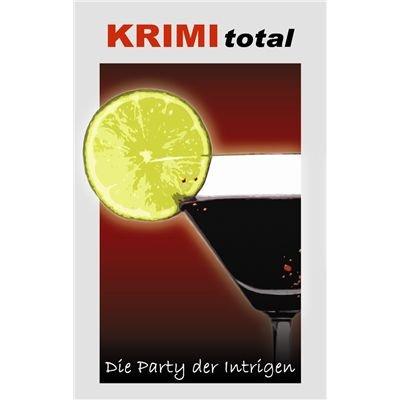 Preisvergleich Produktbild KRIMI total 160 - KRIMI total - Die Party der Intrigen