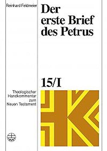 Theologischer Handkommentar zum Neuen Testament / Der erste Brief des Petrus (Theologischer Handkommentar zum Neuen Testament (ThHK))