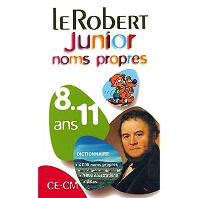 Le Robert Junior des noms propres CE-CM : 8-11 Ans