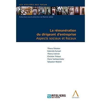 La rémunération du dirigeant d'entreprise: Aspects sociaux et fiscaux (Belgique)