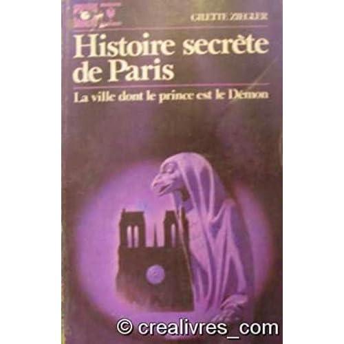 Histoire secrète de paris La ville dont le prince est le demon