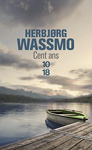Cent ans par Herbjørg WASSMO