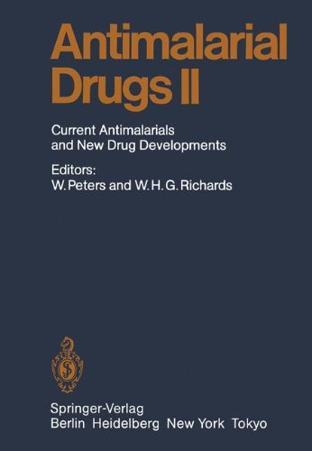 Antimalarial Drug II: Current Antimalarial and New Drug Developments (Handbook of Experimental Pharmacology)