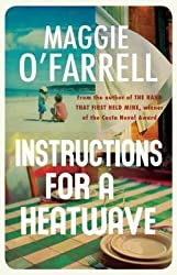 [Instructions for a Heatwave] (By: Maggie O'Farrell) [published: February, 2013]