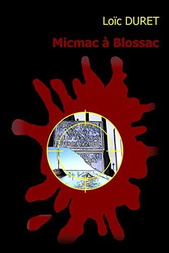 MICMAC A BLOSSAC par LOIC DURET