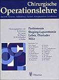 Chirurgische Operationslehre, 10 Bde. in 12 Tl.-Bdn. u. 1 Erg.-Bd., Bd.5, Peritoneum, Staging-Laparotomie, Leber, Pfortader, Milz