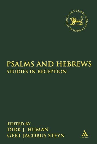 Psalms and Hebrews: Studies in Reception (Library of Hebrew Bible/Old Testament Studies)