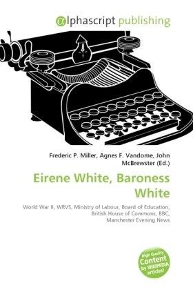 Eirene White, Baroness White