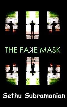The Fake Mask by [Subramanian, Sethu]