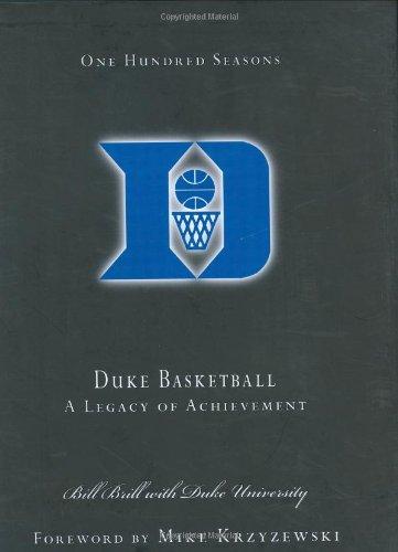 100 Years of Duke Basketball por Bill Brill