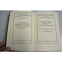 Das Leben des Hl. Fulgentius, von Diakon Ferrandus von Karthago; des Hl. Bischofs Fulgentius von Ruspe Vom Glauben an Petrus [und] Ausgewahlte Predigten, aus dem Lateinischen obersetzt von Dr. Leo Kozelka.