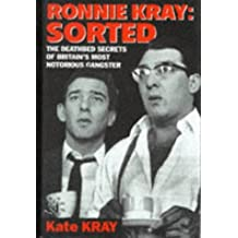 Ronnie Kray: Sorted by Kate Kray (1997-09-25)